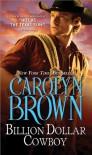 Billion Dollar Cowboy - Carolyn Brown