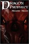 Dragon Prophecy - Melanie Nilles