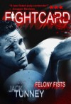 Felony Fists - Jack Tunney