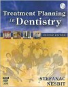 Treatment Planning in Dentistry [With CDROM] - Stephen J. Stefanac