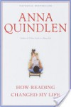 How Reading Changed My Life - Anna Quindlen