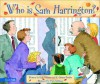 Who Is Sam Harrington? - Rick Osborne, K. Christie Bowler