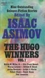 The Hugo Winners 1955-1961 - Arthur C. Clarke, Isaac Asimov, Avram Davidson, Daniel Keyes, Poul Anderson, Robert Bloch, Clifford D. Simak, Walter M. Miller Jr., Murray Leinster, Eric Frank Russel