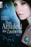 Das Amulett der Zauberin - Patricia Coughlin, Vanessa Lamatsch