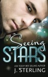 Seeing Stars (The Celebrity Series) - J. Sterling