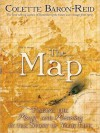 The Map: Finding the Magic and Meaning in the Story of Your Life - Colette Baron-Reid