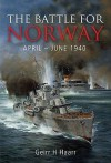 The Battle For Norway April   June 1940 - Geirr H Haarr