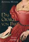 Das Orakel von Paris - Antonia Munoz