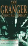 Keeping Bad Company - Ann Granger
