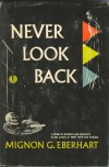 Never Look Back - Mignon G. Eberhart