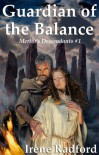 Guardian of the Balance (Merlin's Descendants) - Irene Radford
