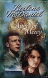 Angel of Mercy (Mercy Trilogy) - Lurlene McDaniel