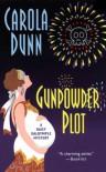 Gunpowder Plot (Daisy Dalrymple, #15) - Carola Dunn