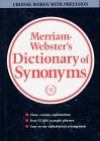 Webster's New Dictionary of Synonyms: A Dictionary of Discriminated Synonyms with Antonyms and Analogous and Contrasted Words - Merriam-Webster