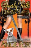 Beverly Hills Demon Slayer - Angie Fox