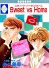 Sweet vs Home - Miyuki Abe, あべ 美幸