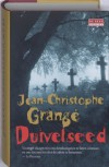 De Duivelseed - Jean-Christophe Grangé