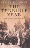 The Terrible Year - Alistair Horne