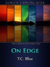 On Edge - T.C. Blue