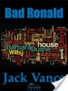 Bad Ronald - Jack Vance