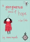 A Gorgeous Sense of Hope: A Love Fable - Emma Magenta