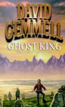Ghost King (Sipstrassi: Stones of Power) - David Gemmell