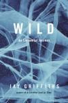Wild: An Elemental Journey - Jay Griffiths