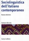 Sociolinguistica dell'italiano contemporaneo - Gaetano Berruto