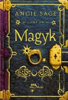 Magyk, Tome 1 : - Angie Sage
