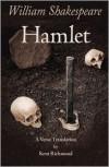 Hamlet: A Verse Translation - Kent C Richmond, William Shakespeare