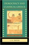 Democracy and Classical Greece - J.K. Davies