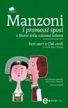 I promessi sposi - Storia della colonna infame - Inni sacri - Odi civili (eNewton Classici) - Alessandro Manzoni