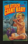 Other Stories and ... The Attack of the Giant Baby - Kit Reed