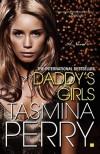 Daddy's Girls: A Novel - Tasmina Perry