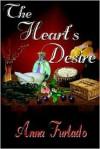 Heart's Desire - Anna Furtado