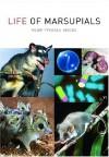 Life Of Marsupials - C.H. Tyndale-Biscoe