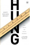 Hung: A Meditation on the Measure of Black Men in America - Scott Poulson-Bryant