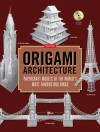 Origami Architecture: Papercraft Models of the World's Most Famous Buildings [Full-Color Book & Instructional DVD] - Yee, Yee