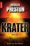 Der Krater - Douglas Preston, Katharina Volk