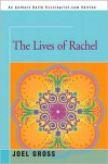The Lives of Rachel - Joel Gross