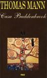 Casa Buddenbrook - Thomas Mann, Ion Chinezu