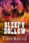 Sleepy Hollow - Taryn Kincaid