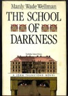 The School of Darkness - Manly Wade Wellman