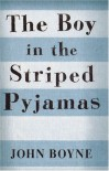 The Boy in the Striped Pajamas - John Boyne, Hayley Davies-Edwards