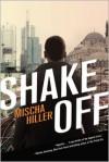 Shake Off - Mischa Hiller