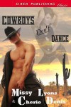 Cowboys Don't Dance - Missy Lyons, Cherie Denis