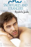 Snowflakes and Strangers - Annabelle Jacobs