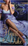 The Heart of a Duke - Victoria  Morgan