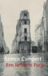 Een liefde in Parijs - Remco Campert