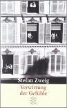 Verwirrung der Gefühle (Broschiert) - Stefan Zweig